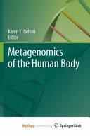 Metagenomics of the Human Body Book