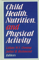 Child Health  Nutrition  and Physical Activity