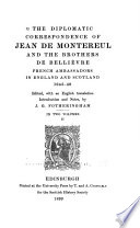 The Diplomatic Correspondence of Jean de Montereul and the Brothers de Belli  vre