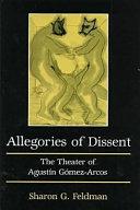 Allegories of Dissent