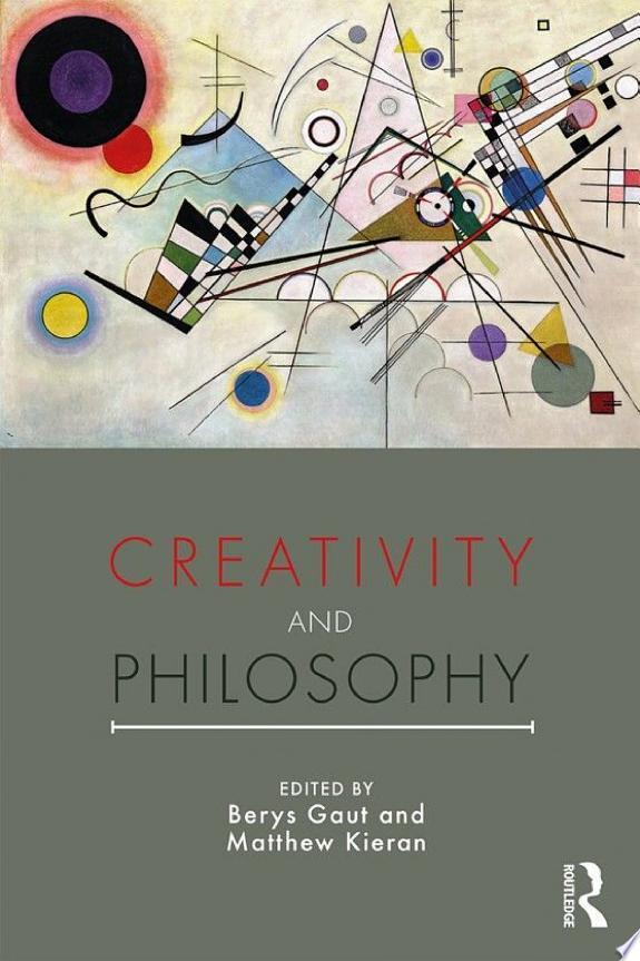Creativity and Philosophy