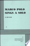 Marco Polo Sings a Solo
