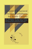 Cognitive Behavioral Therapy Worksheets for Senior Citizens
