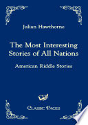 The Most Interesting Stories of All Nations