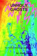 Unholy Ghosts The Hoonyuh-Cadoonyuh Legend, Vol. 3