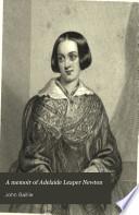 A Memoir of Adelaide Leaper Newton Book