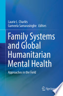 Family Systems and Global Humanitarian Mental Health