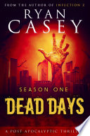 Dead Days Season One