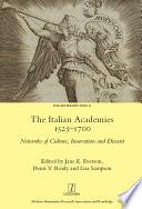 The Italian Academies 1525 1700