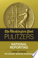 The Washington Post Pulitzers  Carol Leonnig  National Reporting
