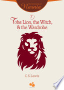 The Chronicles of Narnia Vol I  The Lion  the Witch  and the Wardrobe Book PDF