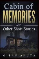 Cabin of Memories and Other Short Stories