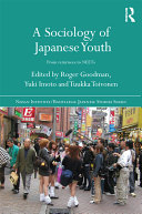 A Sociology of Japanese Youth