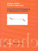 Timely Research Perspectives in Carbohydrate Chemistry
