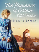 Pdf The Romance of Certain Old Clothes