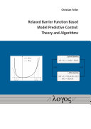 Relaxed Barrier Function Based Model Predictive Control