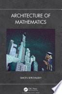 Architecture of Mathematics