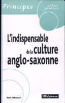 L'indispensable de la culture anglo-saxonne