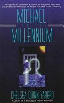 Michael for the Millennium