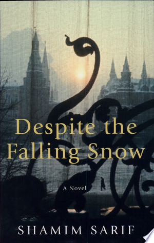 Download Despite the Falling Snow Free Books - Read Books