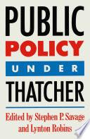 Public Policy under Thatcher
