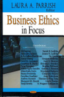 Business Ethics in Focus
