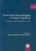 Functional Neuroimaging of Visual Cognition Book
