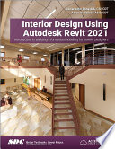 Interior Design Using Autodesk Revit 2021