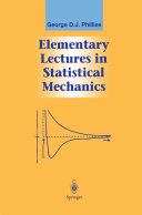 Elementary Lectures in Statistical Mechanics