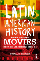 Latin American History Goes to the Movies