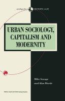 Urban Sociology  Capitalism and Modernity