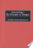 Accounting–by Principle Or Design?