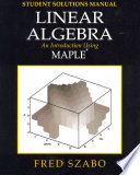 Linear Algebra with Maple, Lab Manual