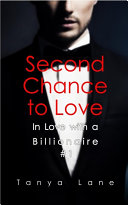 Second Chance to Love (In Love with a Billionaire #1) [Pdf/ePub] eBook