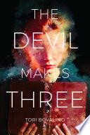 The Devil Makes Three Book PDF
