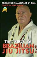 The Bible of Brazilian Jiu Jitsu