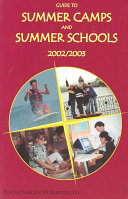 Guide to Summer Camps and Summer Schools 2002 2003