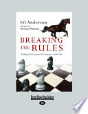 Breaking the Rules  Trading Performance for Intimacy with God  Large Print 16pt