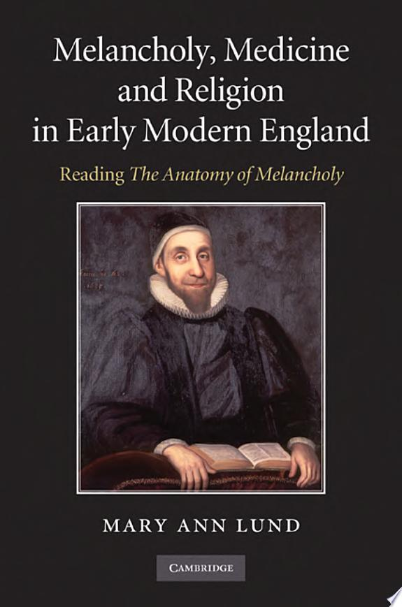 Melancholy, Medicine and Religion i