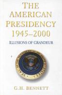 The American Presidency 1945-2000