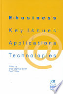 E-business  : Key Issues, Applications and Technologies
