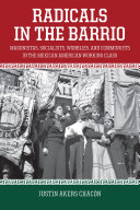 Radicals in the Barrio