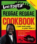 Levi Roots    Reggae Reggae Cookbook
