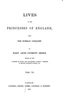 Pdf Lives of the Princesses of England, from the Norman Conquest