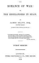 The romance of war  or  The Highlanders in Spain