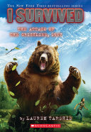 I Survived the Attack of the Grizzlies, 1967 (I Survived #17) Pdf/ePub eBook
