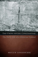 The Cross before Constantine