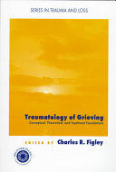 Traumatology of Grieving
