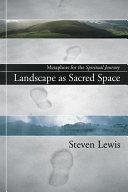 Landscape as Sacred Space