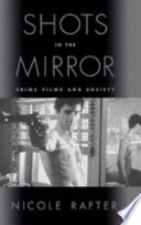 Shots In The Mirror Crime Films And Society [Pdf/ePub] eBook